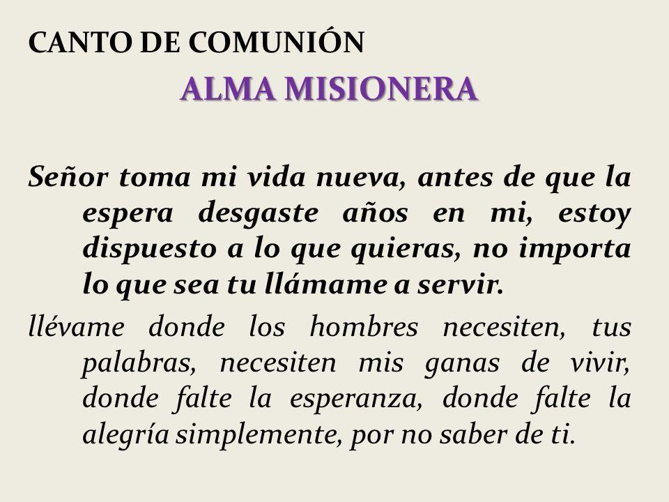 ALMA MISIONERA CANTO DE COMUNIÓN