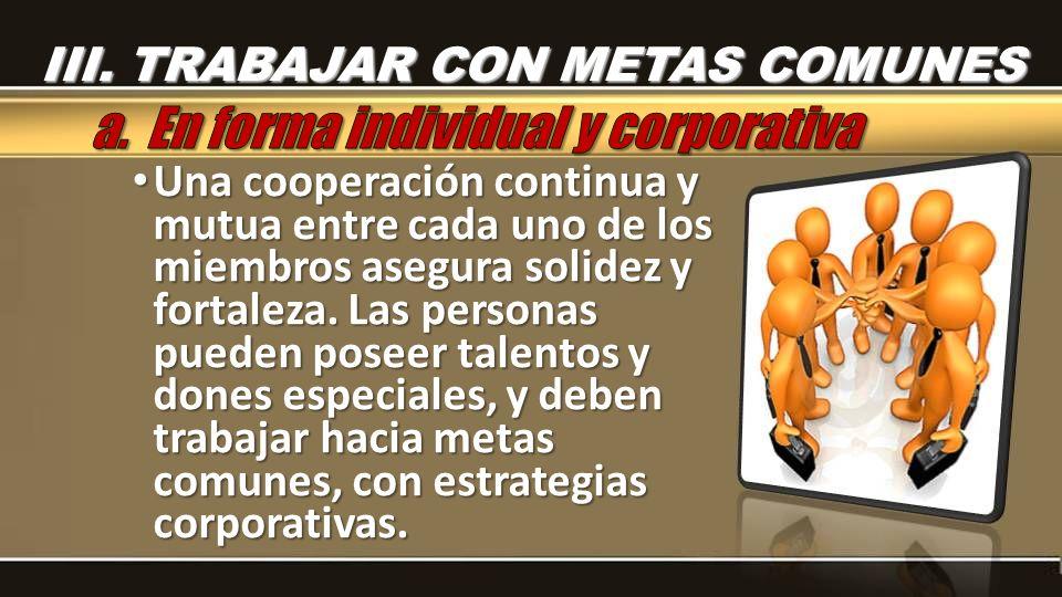 a. En forma individual y corporativa