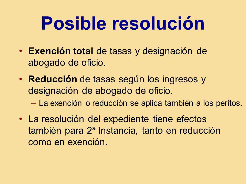 Posible resolución Exención total de tasas y designación de abogado de oficio.