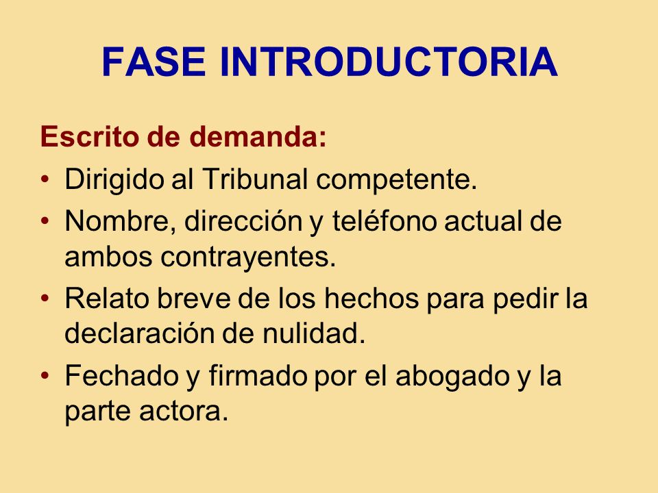 FASE INTRODUCTORIA Escrito de demanda: