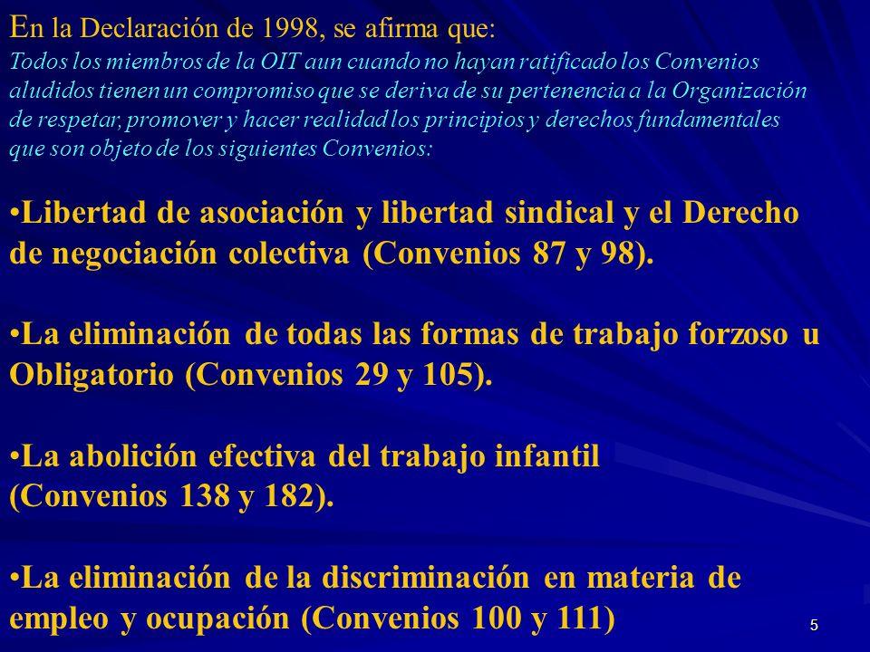 En la Declaración de 1998, se afirma que: