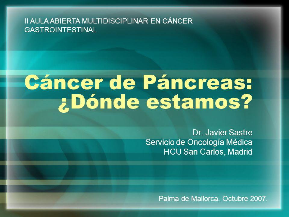 Cáncer de Páncreas: ¿Dónde estamos