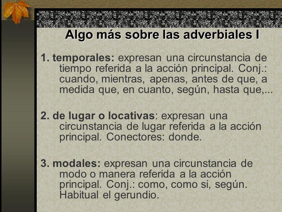 Algo más sobre las adverbiales I