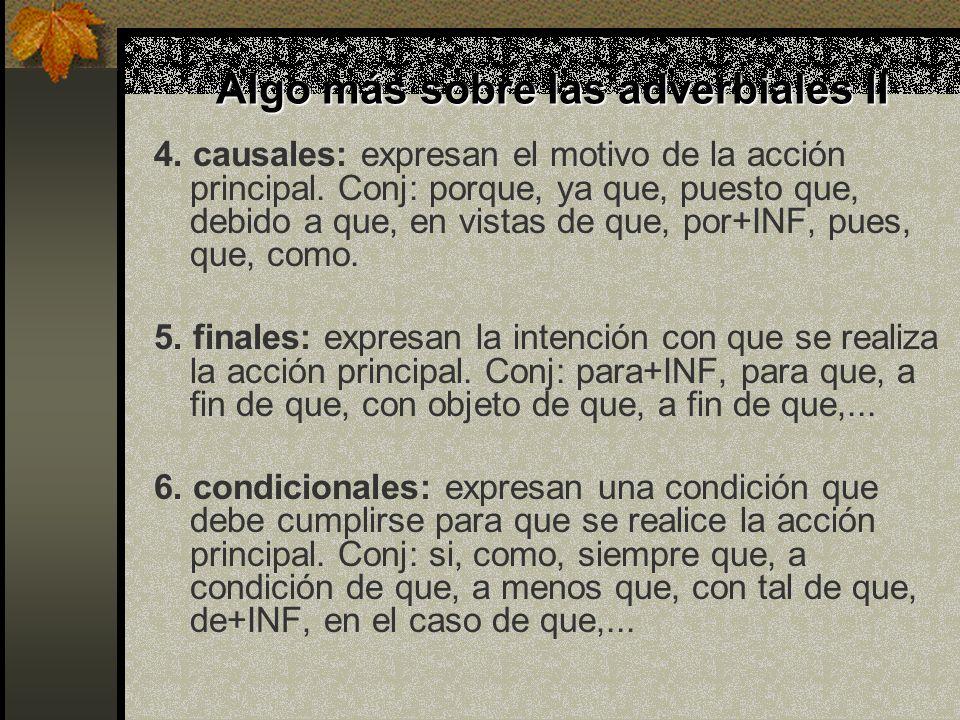 Algo más sobre las adverbiales II
