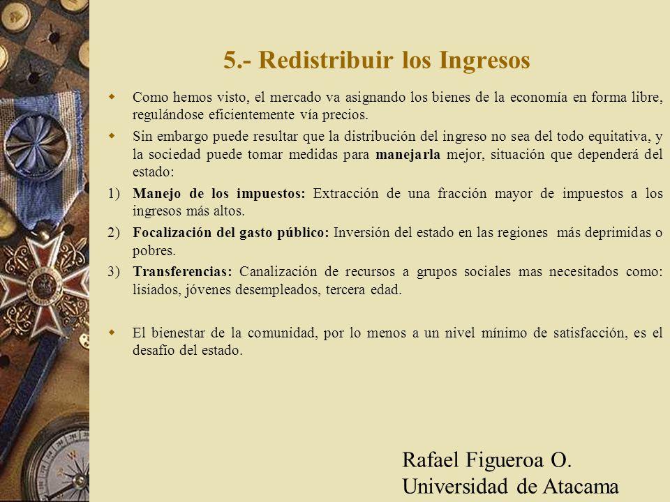 5.- Redistribuir los Ingresos