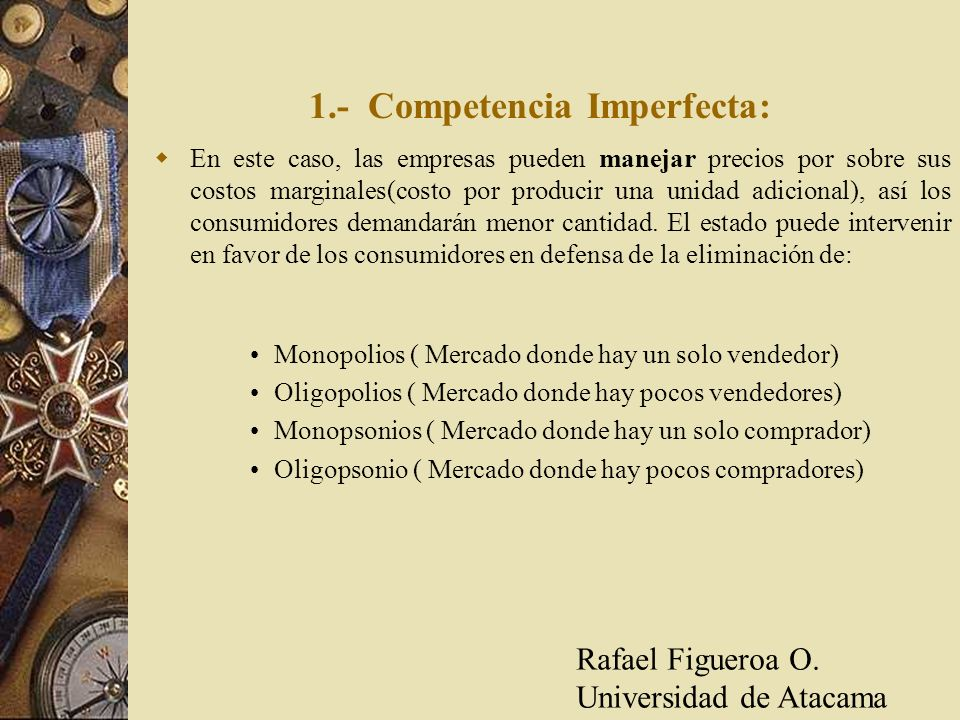 1.- Competencia Imperfecta:
