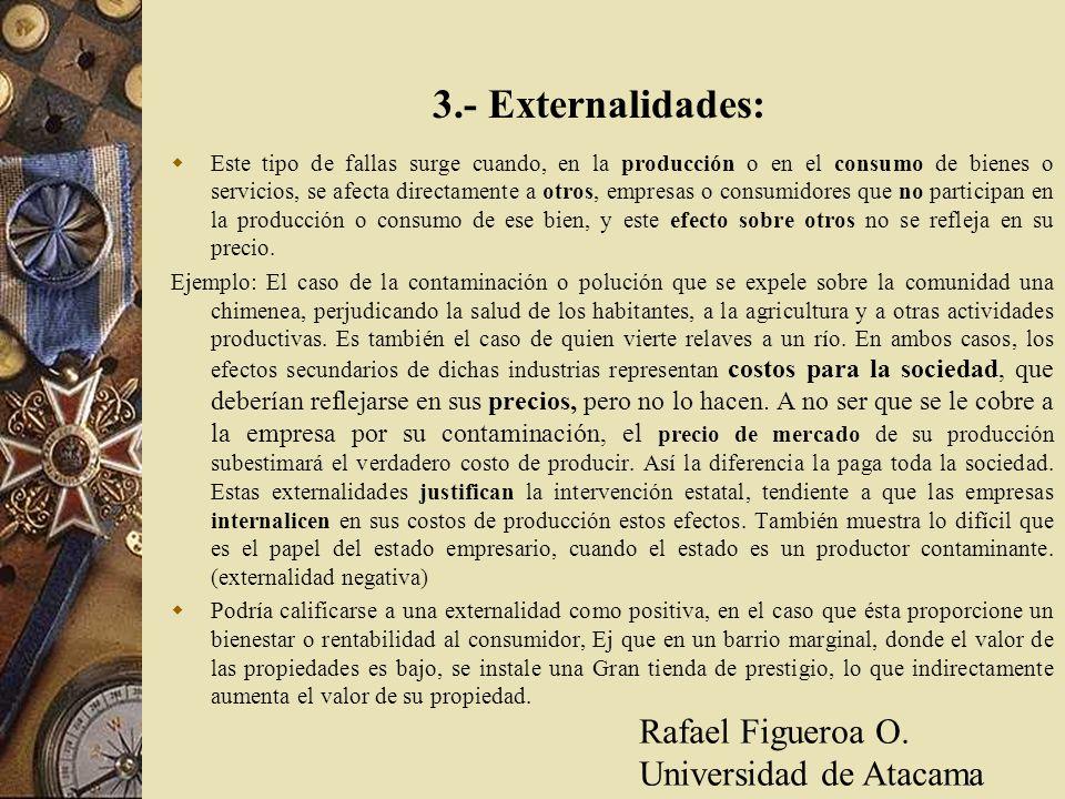 3.- Externalidades: Rafael Figueroa O. Universidad de Atacama