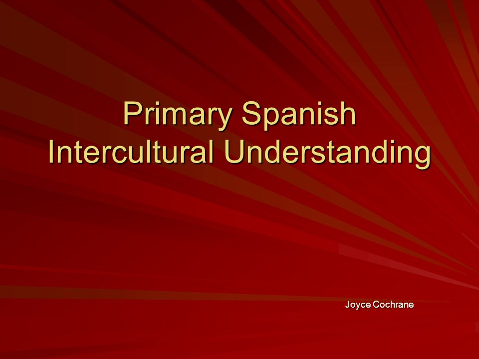 Primary Spanish Intercultural Understanding