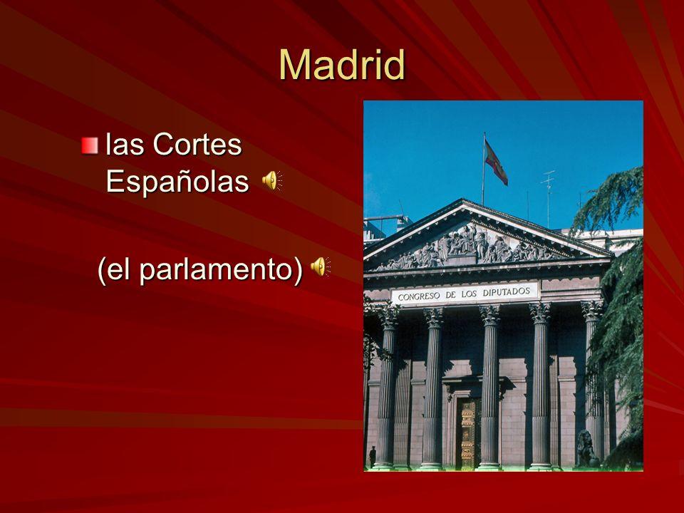 Madrid las Cortes Españolas (el parlamento)