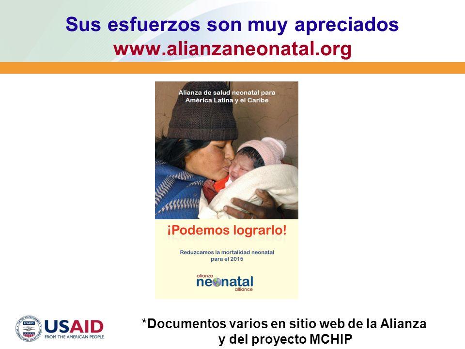 Sus esfuerzos son muy apreciados www.alianzaneonatal.org