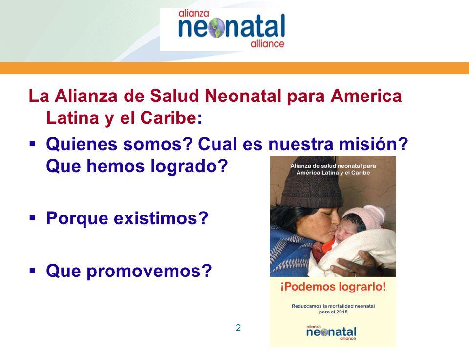 La Alianza de Salud Neonatal para America Latina y el Caribe: