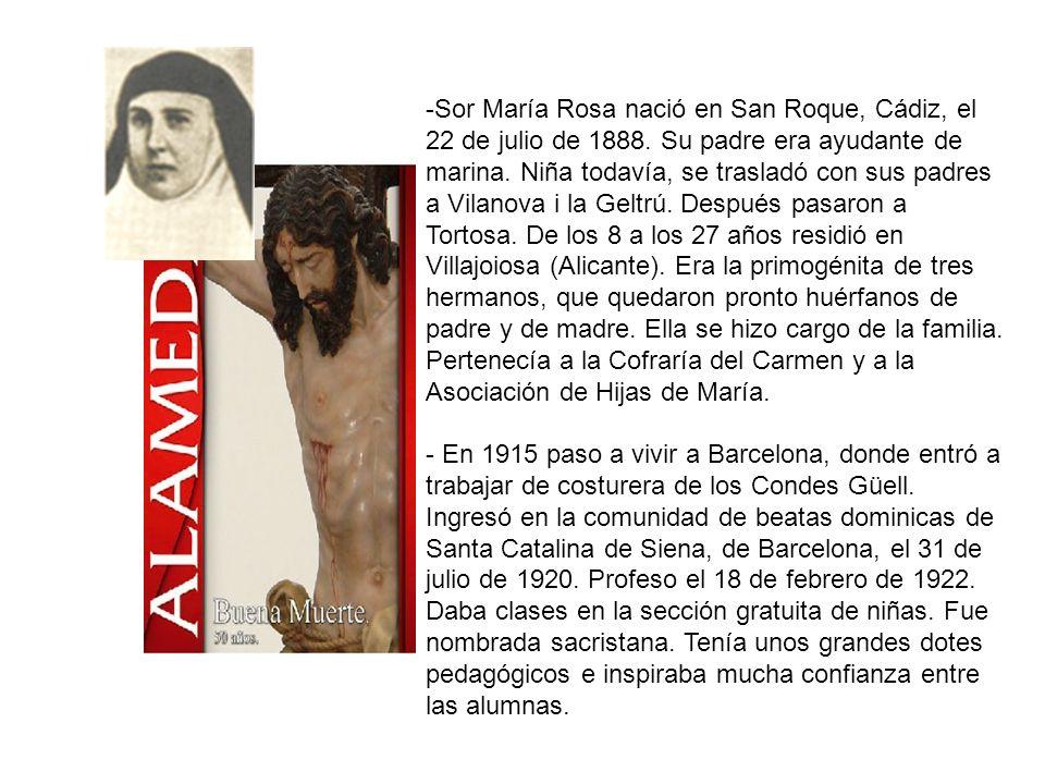 Sor María Rosa nació en San Roque, Cádiz, el 22 de julio de 1888
