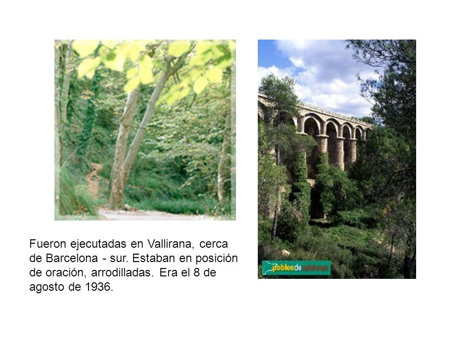 Fueron ejecutadas en Vallirana, cerca de Barcelona - sur