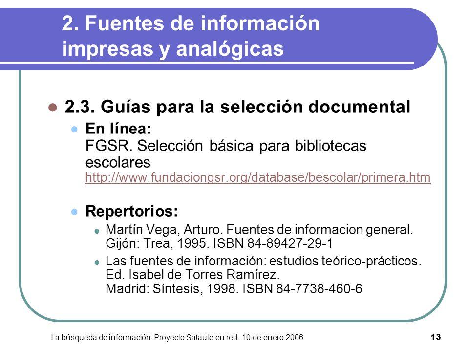 2. Fuentes de información impresas y analógicas