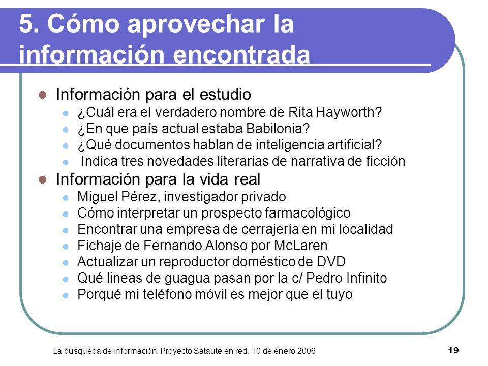 5. Cómo aprovechar la información encontrada
