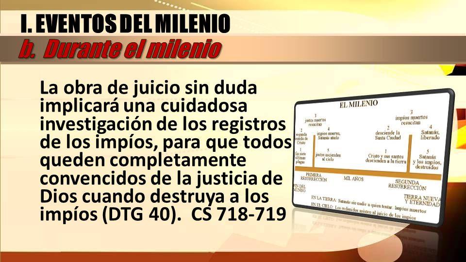 I. EVENTOS DEL MILENIO b. Durante el milenio