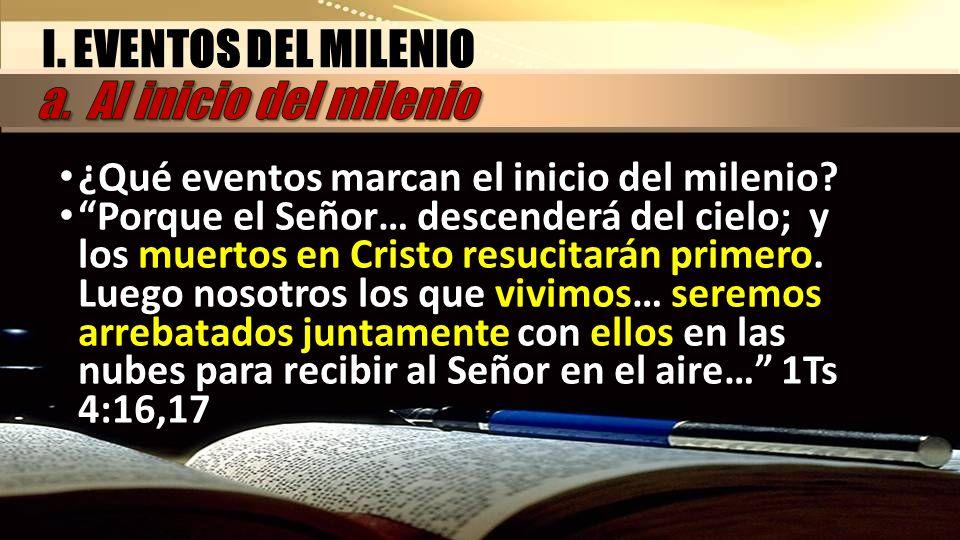 I. EVENTOS DEL MILENIO a. Al inicio del milenio