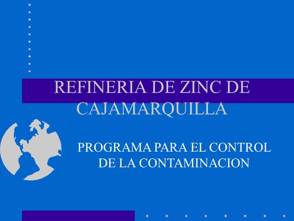 REFINERIA DE ZINC DE CAJAMARQUILLA