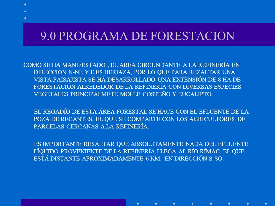 9.0 PROGRAMA DE FORESTACION