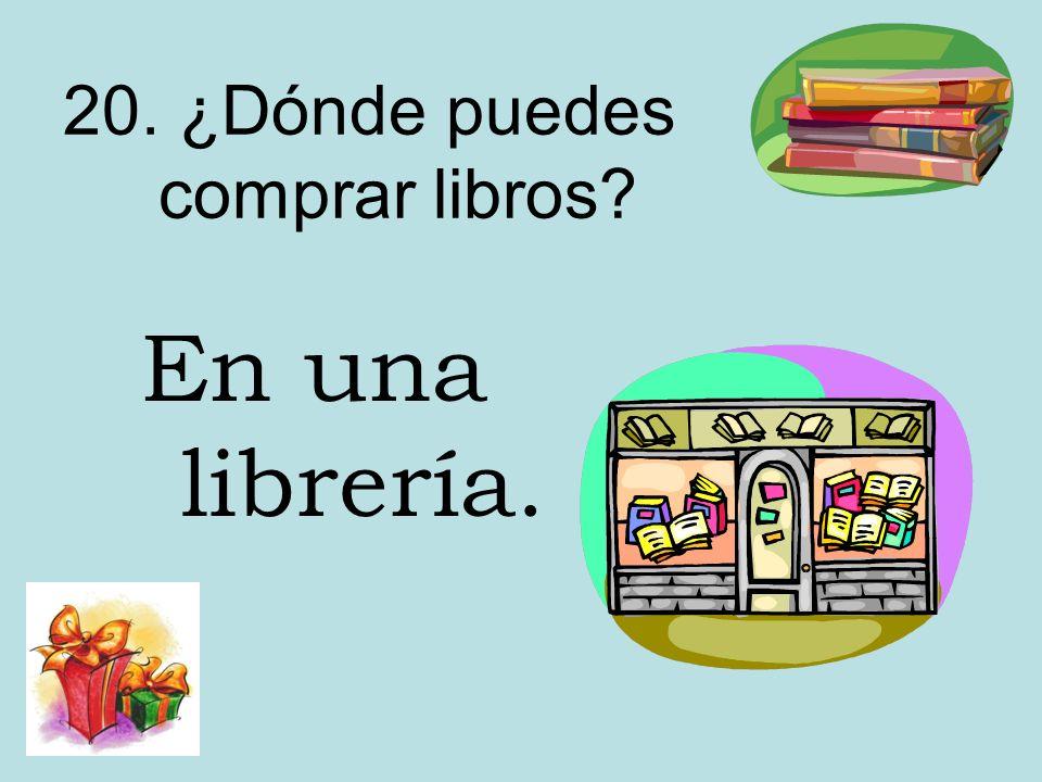 20. ¿Dónde puedes comprar libros