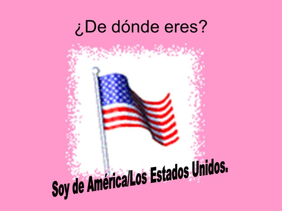 Soy de América/Los Estados Unidos.
