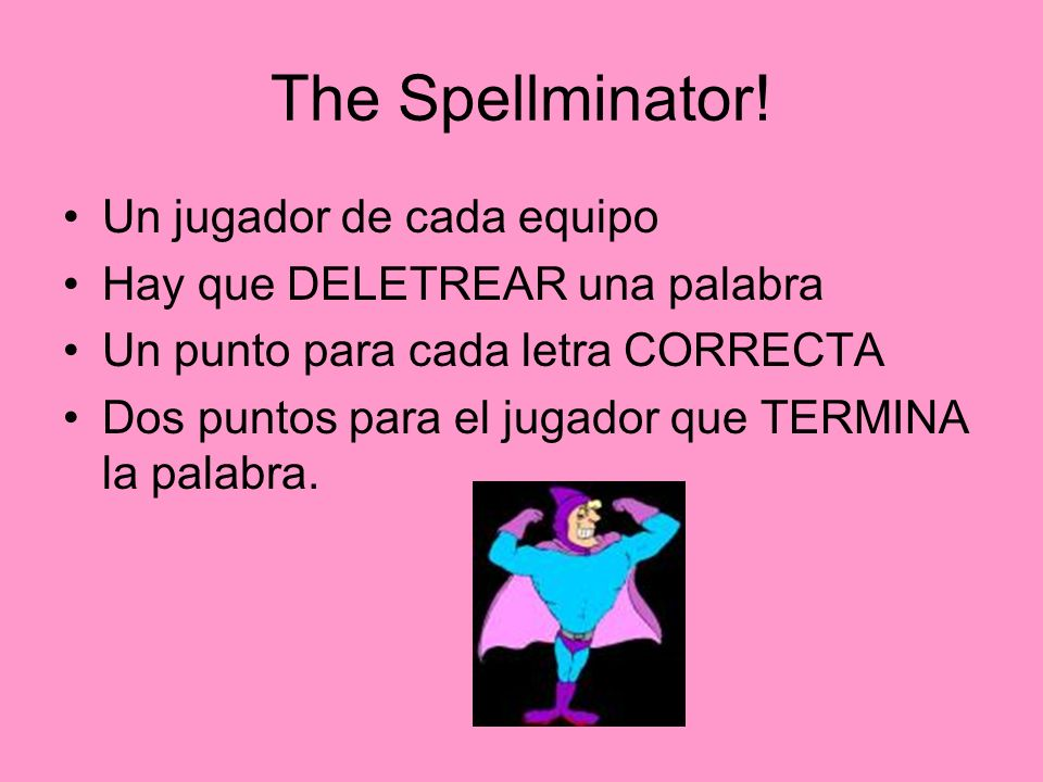 The Spellminator! Un jugador de cada equipo