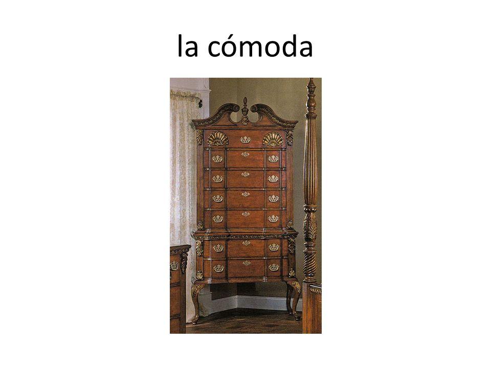 la cómoda