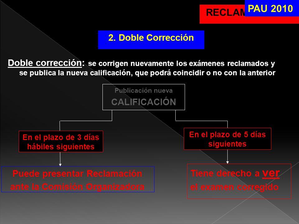 PAU 2010 RECLAMACIONES 2. Doble Corrección