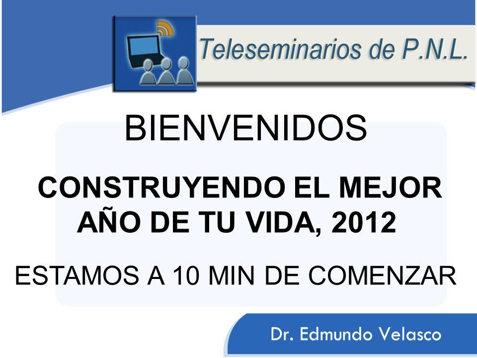 BIENVENIDOS CONSTRUYENDO EL MEJOR AÑO DE TU VIDA, 2012