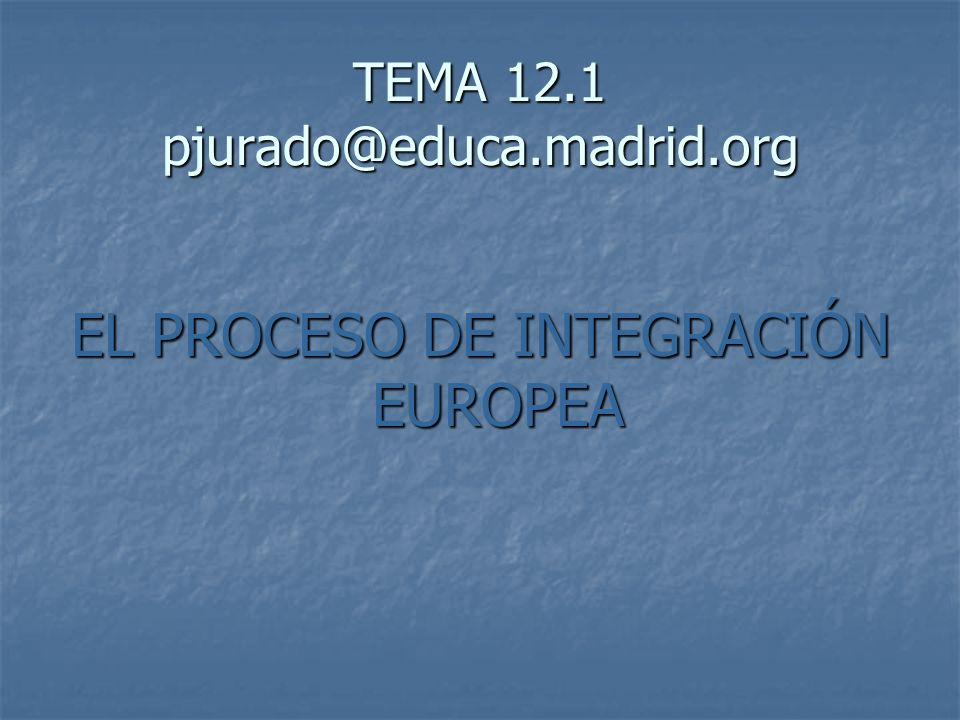 TEMA 12.1 pjurado@educa.madrid.org