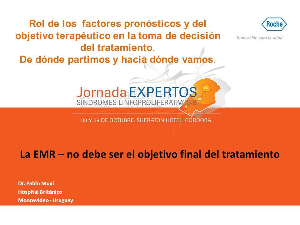 La EMR – no debe ser el objetivo final del tratamiento