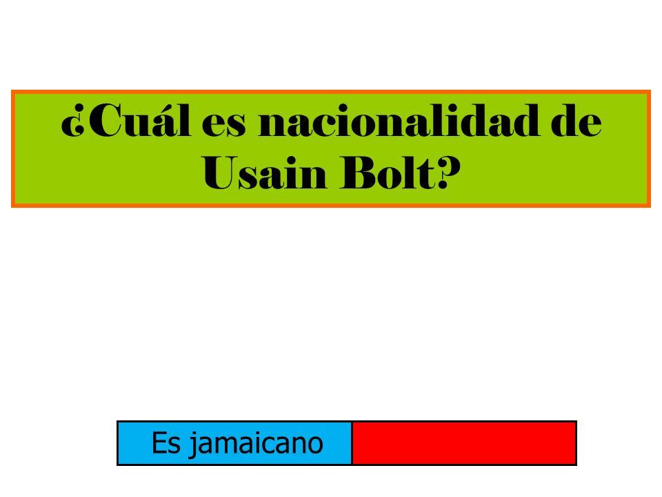 ¿Cuál es nacionalidad de Usain Bolt