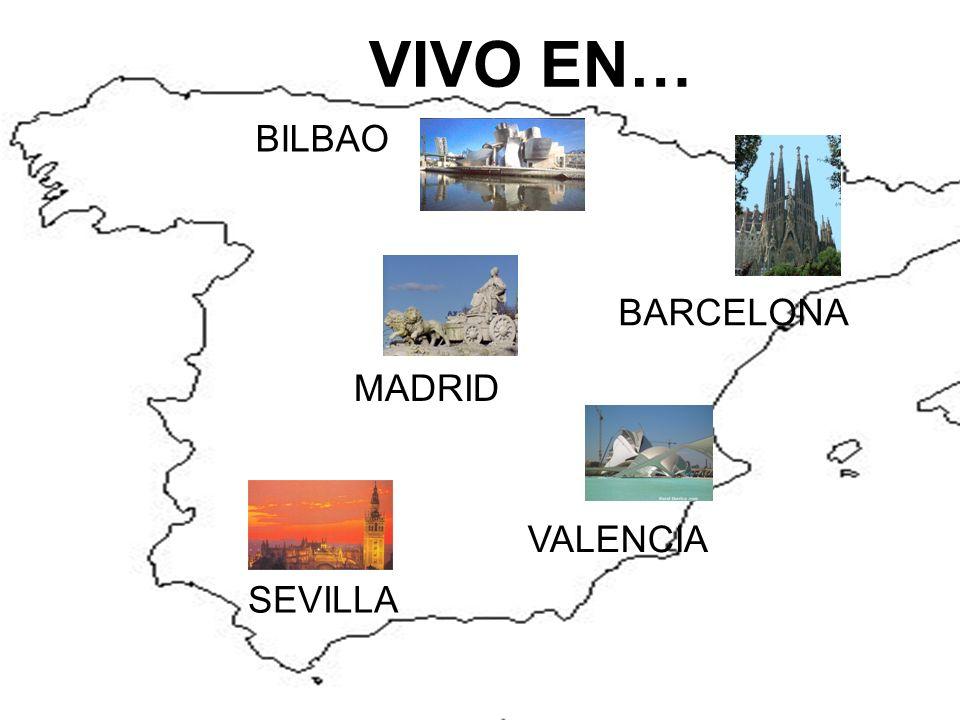 VIVO EN… BILBAO BARCELONA MADRID VALENCIA SEVILLA
