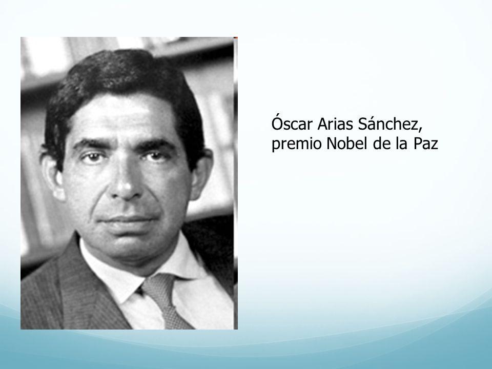 Óscar Arias Sánchez, premio Nobel de la Paz