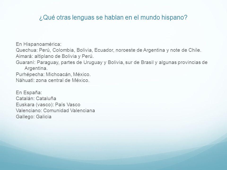 ¿Qué otras lenguas se hablan en el mundo hispano