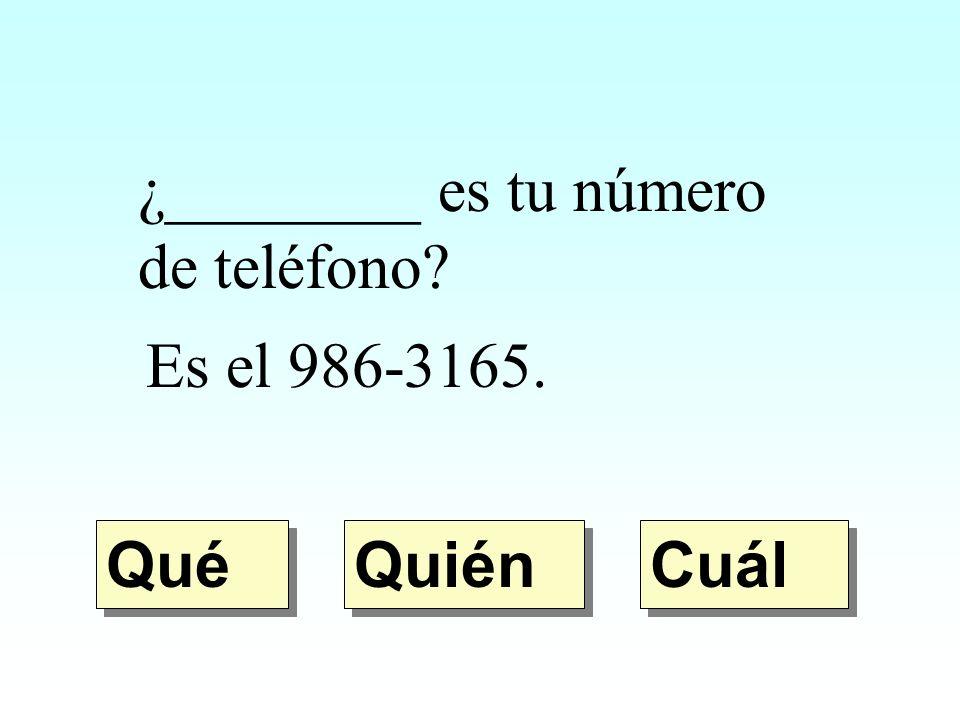 ¿________ es tu número de teléfono
