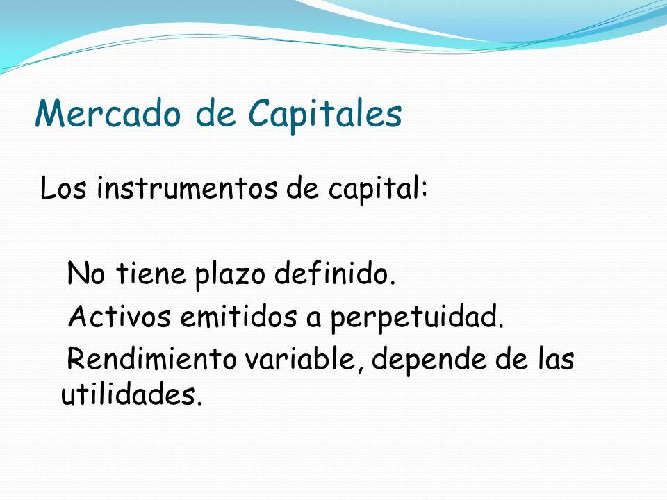 Mercado de Capitales Los instrumentos de capital: