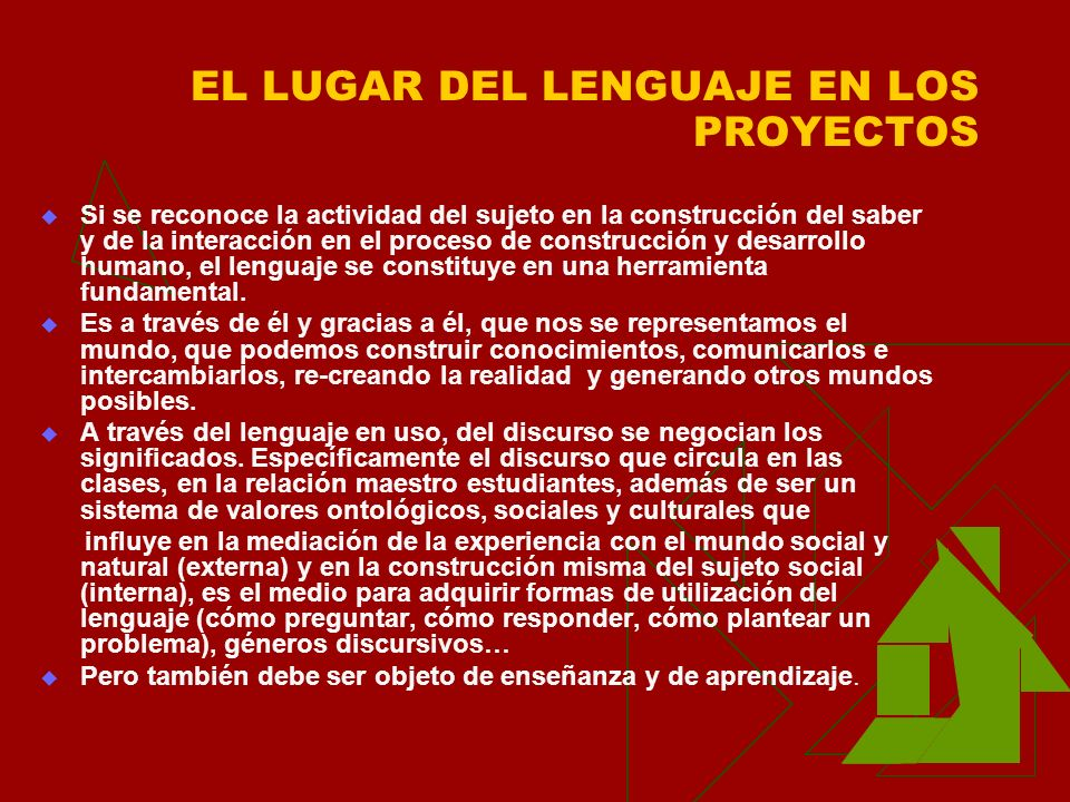 EL LUGAR DEL LENGUAJE EN LOS PROYECTOS