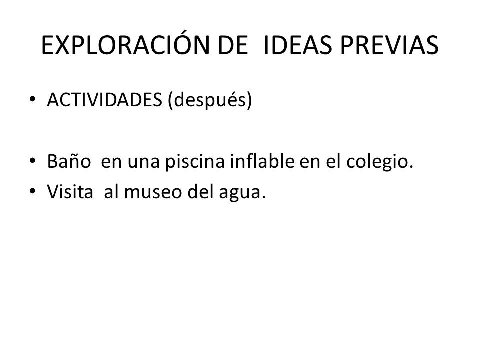EXPLORACIÓN DE IDEAS PREVIAS