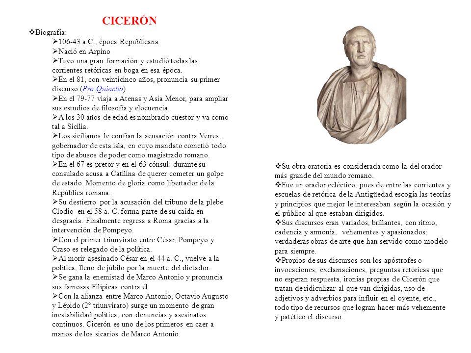 CICERÓN Biografía: 106-43 a.C., época Republicana Nació en Arpino