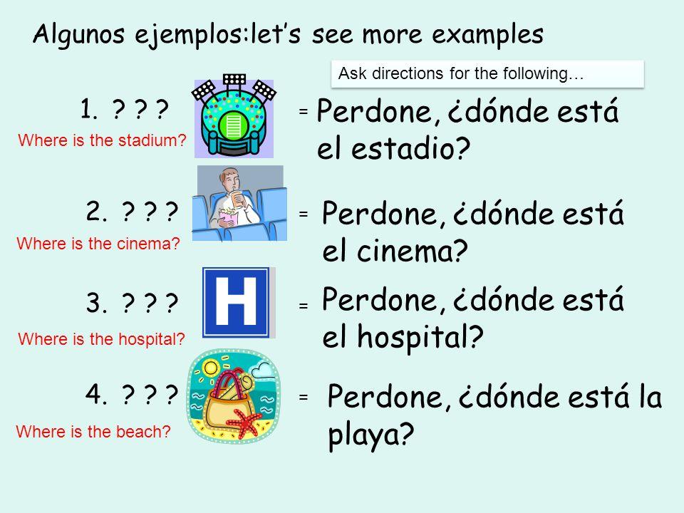 Algunos ejemplos:let's see more examples