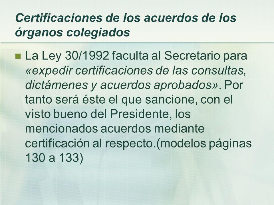 Certificaciones de los acuerdos de los órganos colegiados