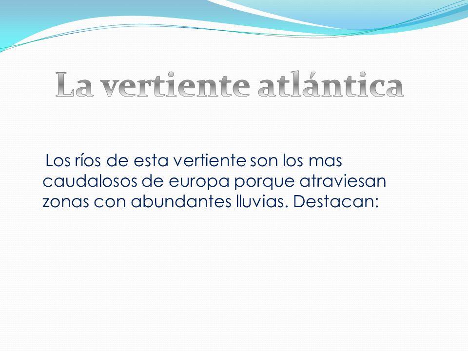 La vertiente atlántica
