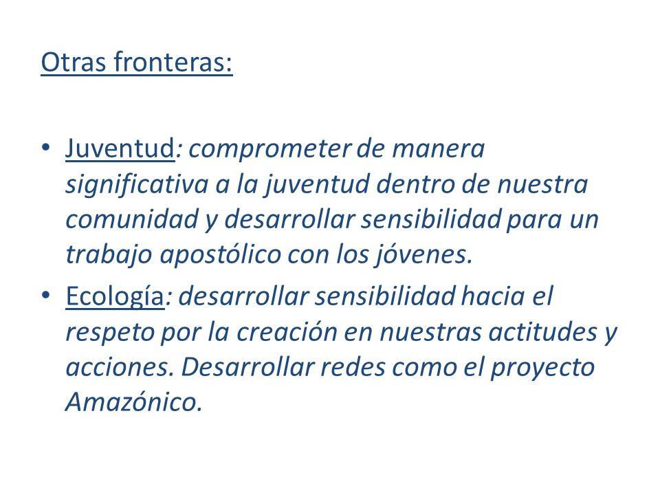 Otras fronteras: