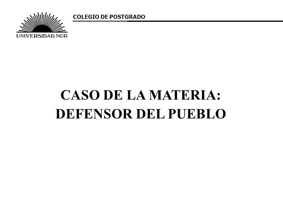 CASO DE LA MATERIA: DEFENSOR DEL PUEBLO