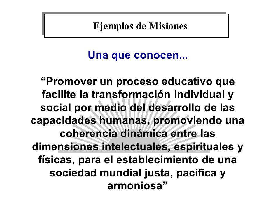 Ejemplos de Misiones Una que conocen...
