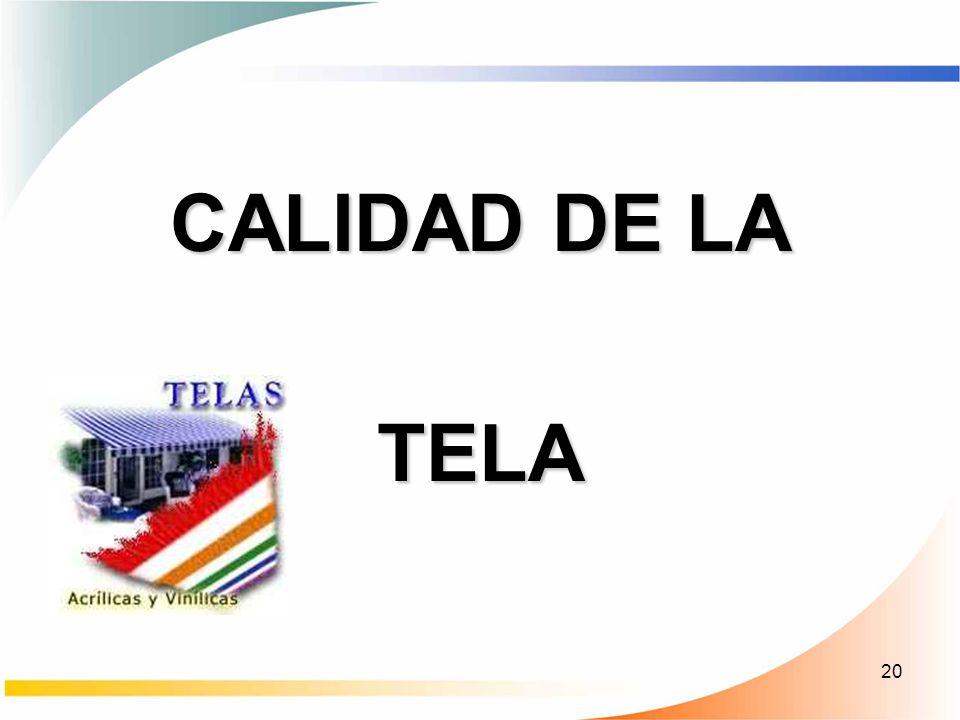 CALIDAD DE LA TELA