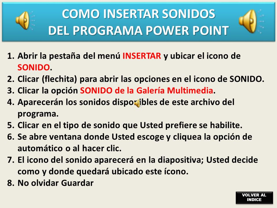 COMO INSERTAR SONIDOS DEL PROGRAMA POWER POINT