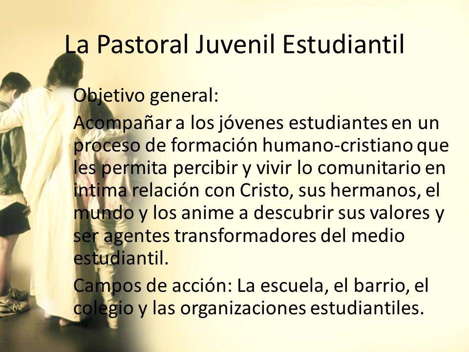 La Pastoral Juvenil Estudiantil