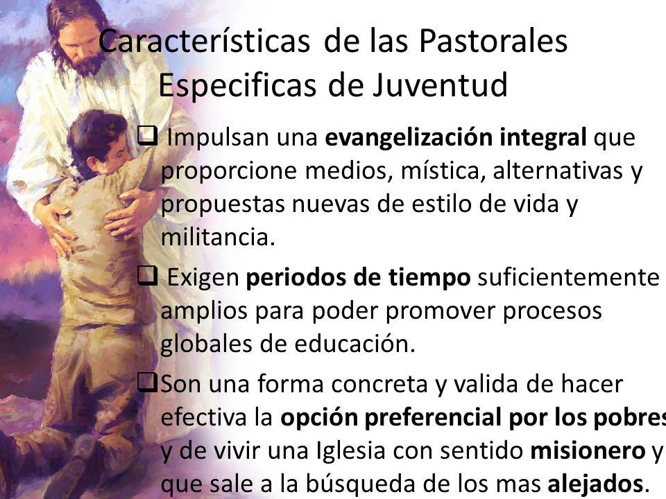 Características de las Pastorales Especificas de Juventud